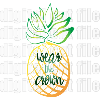 fruit image pineapple overlay word wear the crown